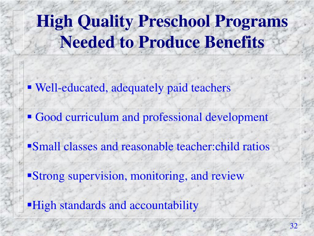 High Quality Preschool Programs