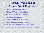nieer evaluation of 6 state pre k programs