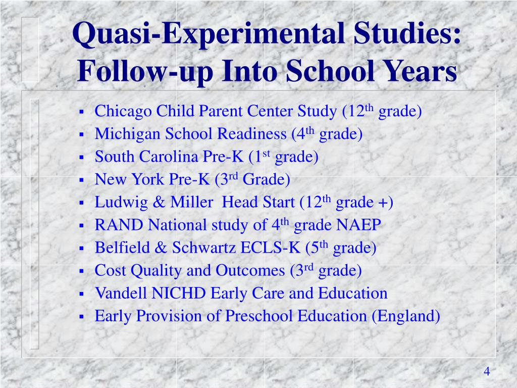 Quasi-Experimental Studies: Follow-up Into School Years