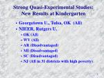 strong quasi experimental studies new results at kindergarten