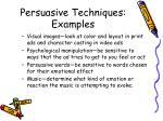 persuasive techniques examples