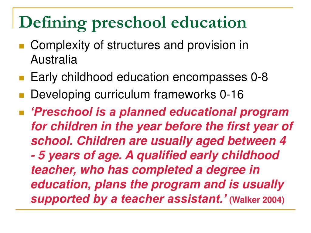 Defining preschool education