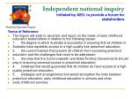 independent national inquiry initiated by aeu to provide a forum for stakeholders