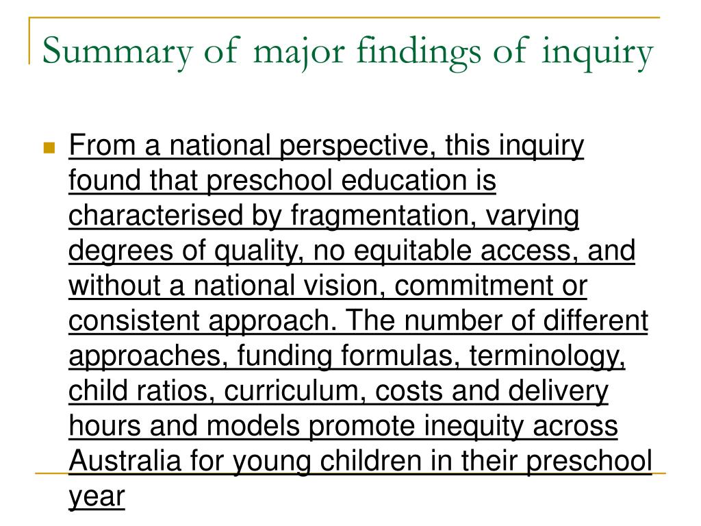 Summary of major findings of inquiry
