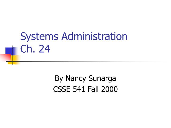 systems administration ch 24 n.