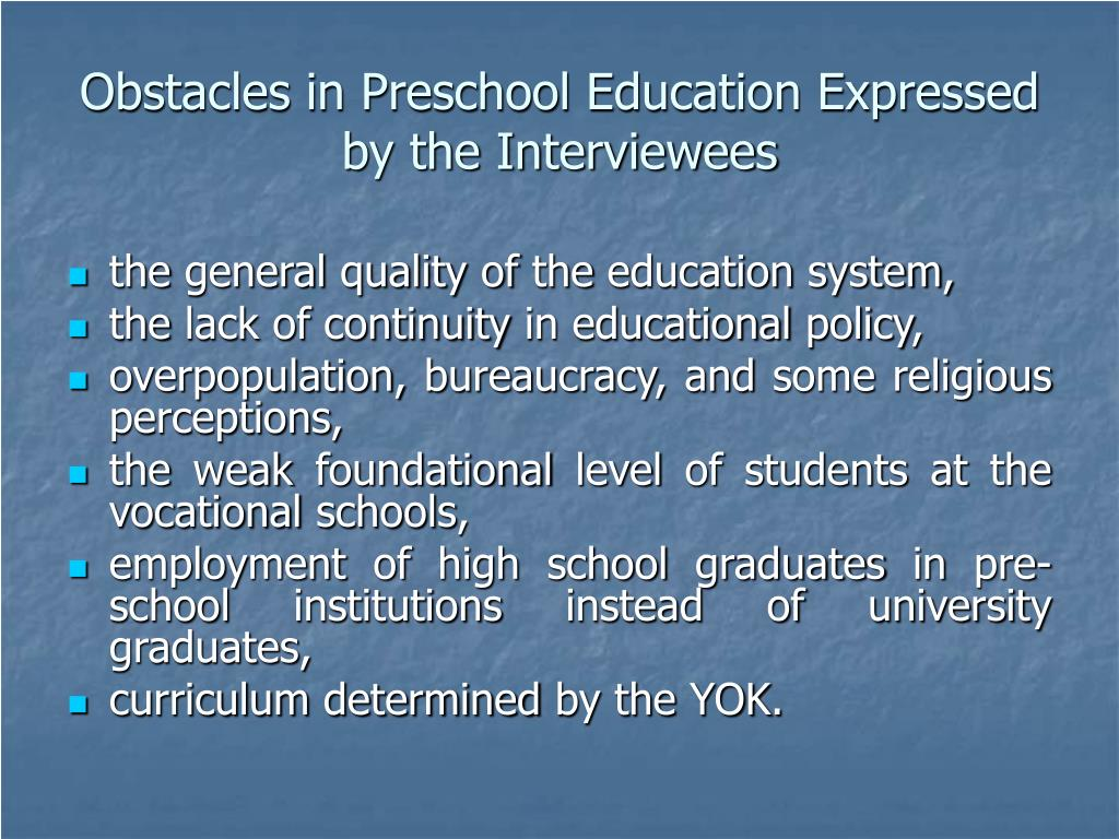Obstacles in Preschool Education Expressed by the Interviewees
