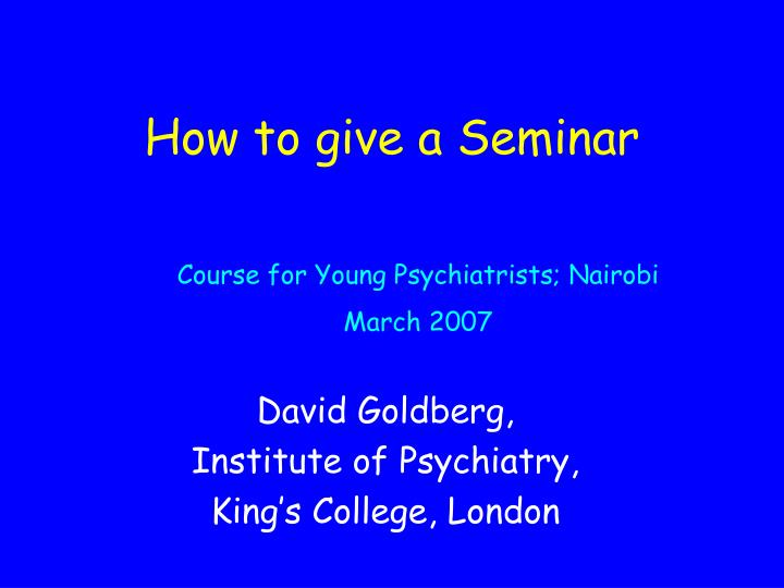 how to give a seminar n.