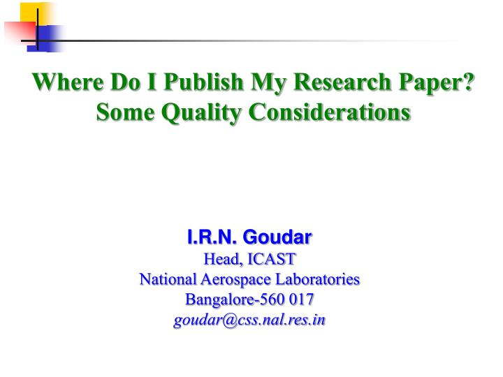 where to publish my research paper Ijariit journal publication includes the research papers, review papers, thesis, and dissertations the journal has a high impact factor and high indexing.