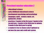 preschool teacher education 2
