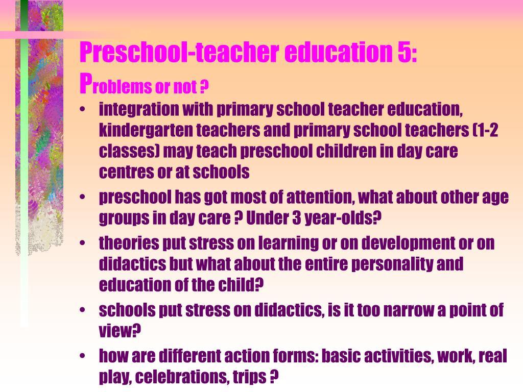 Preschool-teacher education 5: