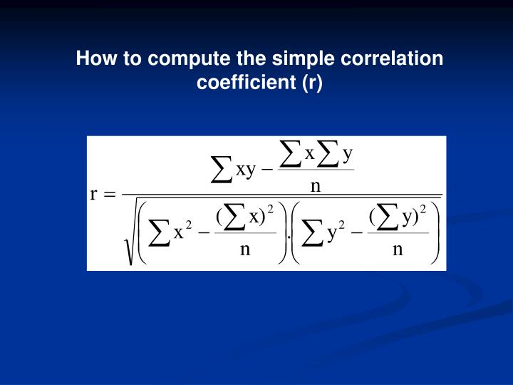 How to compute the simple correlation coefficient (r)