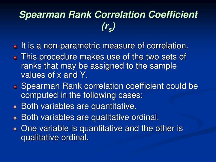 Spearman Rank Correlation Coefficient (r