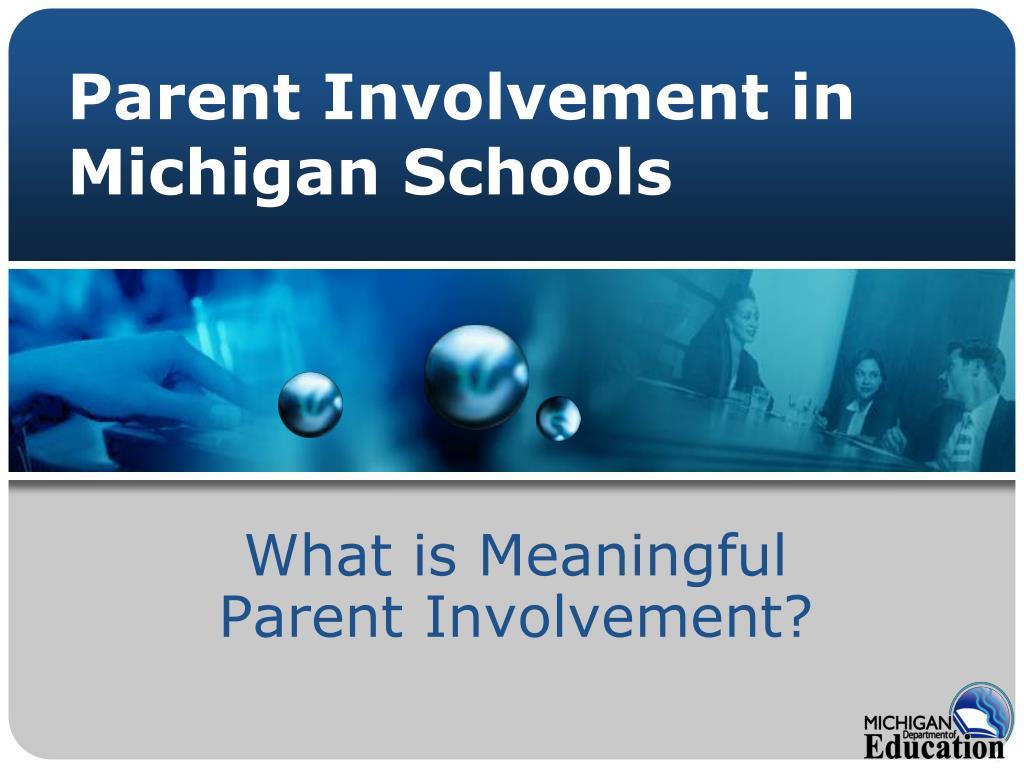 parent involvement in michigan schools l.