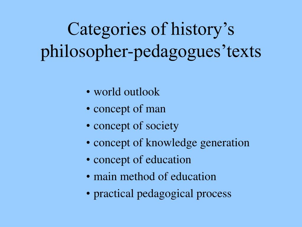 Categories of history's philosopher-pedagogues'texts