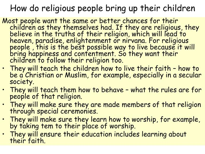 how do religious people bring up their children n.