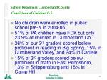 school readiness cumberland county conditions of children 0 523