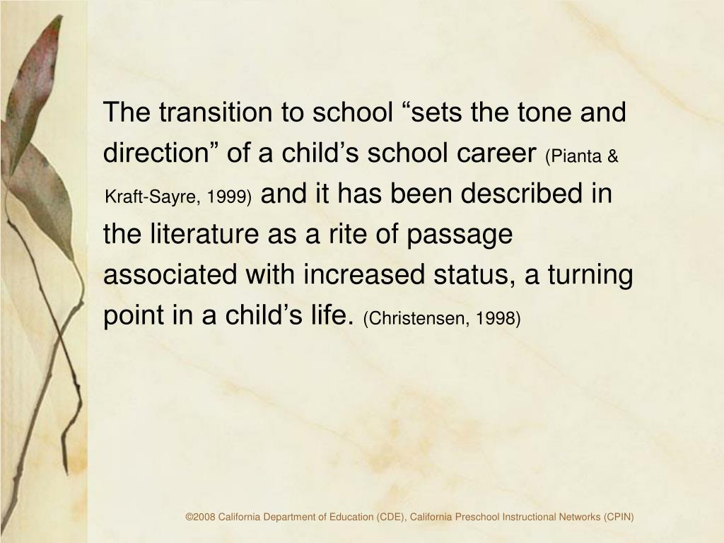 """The transition to school """"sets the tone and"""