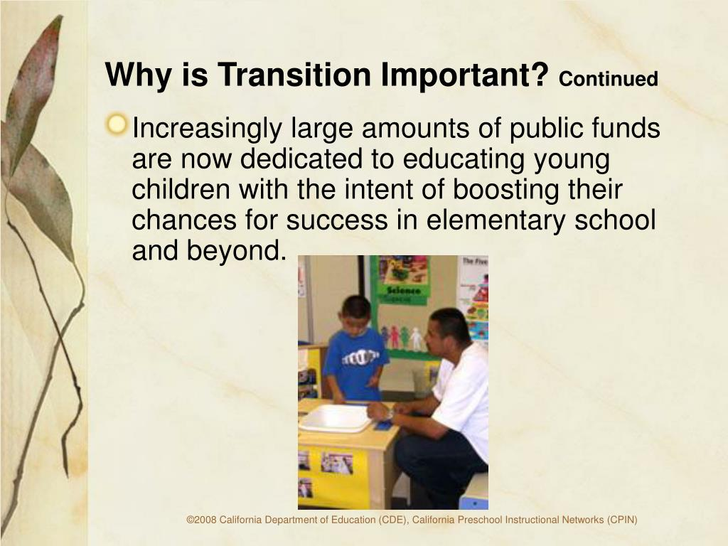 Why is Transition Important?