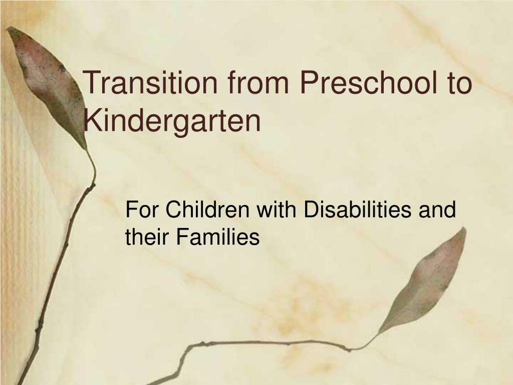 Transition from Preschool to Kindergarten