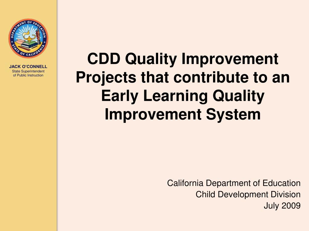 cdd quality improvement projects that contribute to an early learning quality improvement system l.