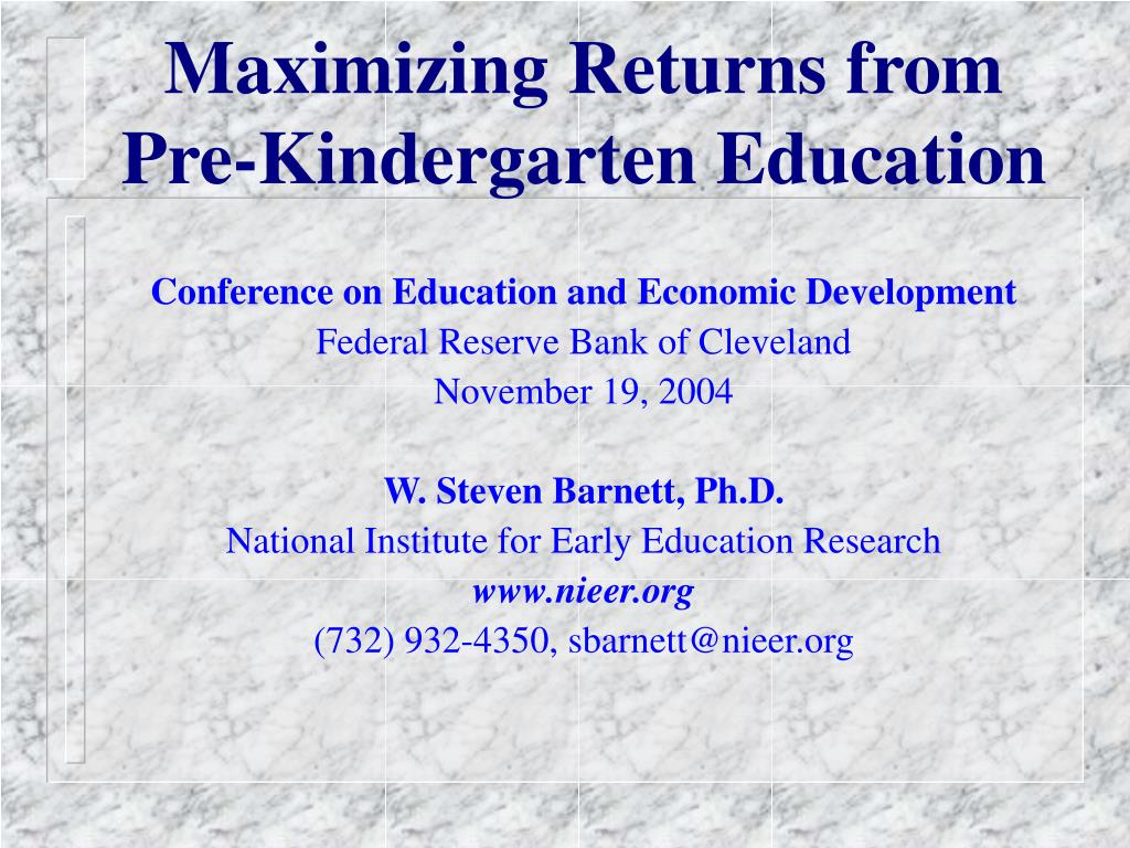 maximizing returns from pre kindergarten education l.