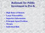 rationale for public investment in pre k