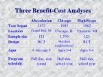 three benefit cost analyses