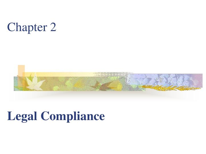 chapter 2 legal compliance n.