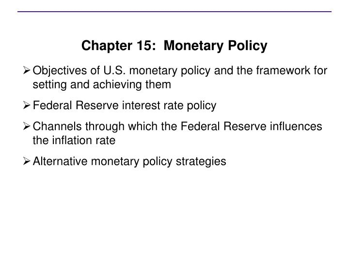 chapter 15 monetary policy n.