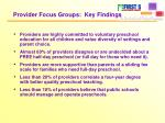provider focus groups key findings