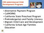 cde administered child development programs