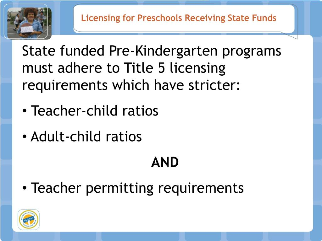 Licensing for Preschools Receiving State Funds