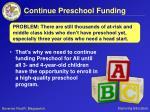 continue preschool funding41