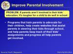 improve parental involvement