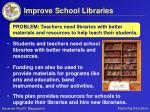 improve school libraries