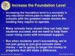 increase the foundation level50