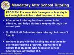 mandatory after school tutoring