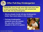 offer full day kindergarten