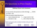 pa questions in prior studies