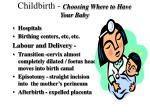 childbirth choosing where to have your baby