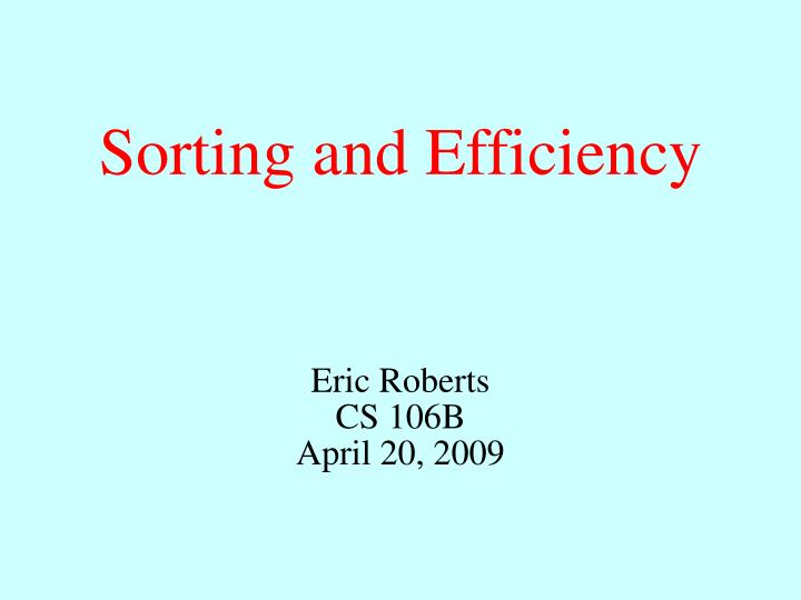 sorting and efficiency n.