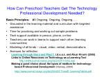 how can preschool teachers get the technology professional development needed