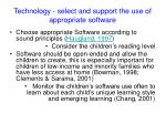technology select and support the use of appropriate software