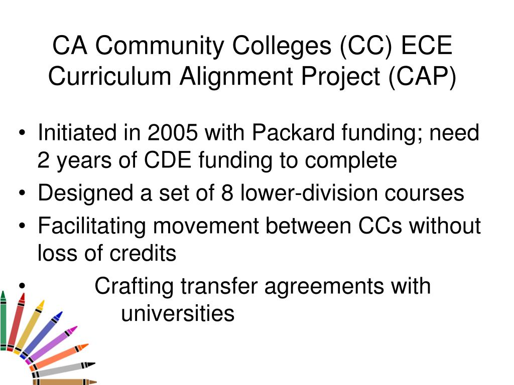 CA Community Colleges (CC) ECE Curriculum Alignment Project (CAP)