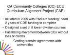 ca community colleges cc ece curriculum alignment project cap