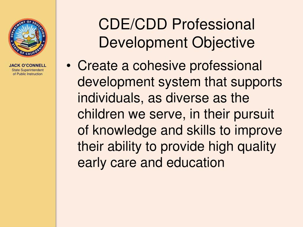 CDE/CDD Professional Development Objective