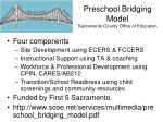 preschool bridging model sacramento county office of education