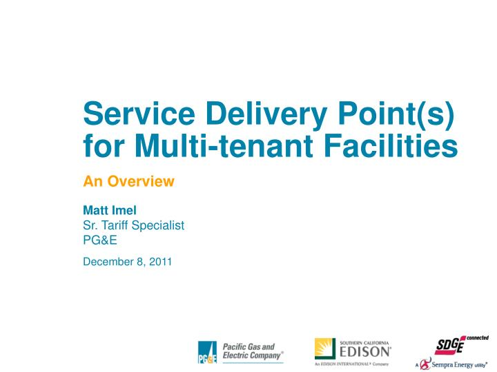 service delivery point s for multi tenant facilities n.