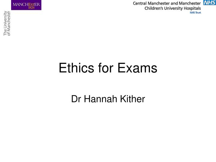 ethics for exams n.