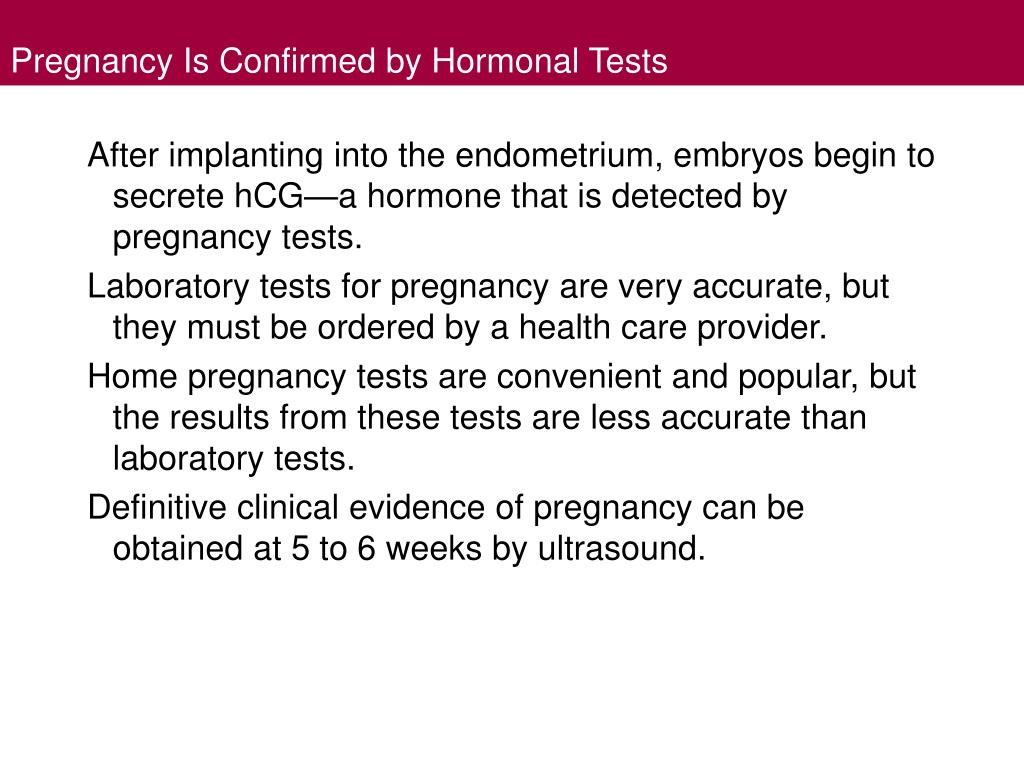 Pregnancy Is Confirmed by Hormonal Tests
